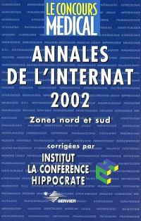 Annales de l'internat 2002 : zones nord et sud