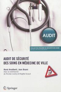 Audit de sécurité des soins en médecine de ville