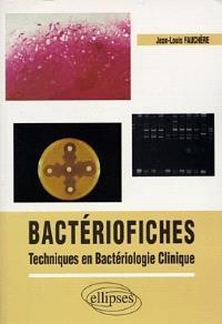 Bactériofiches : techniques en bactériologie clinique
