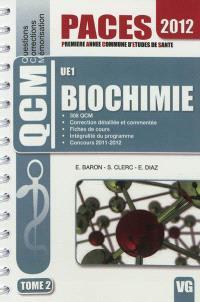 Biochimie : UE 1. Volume 2