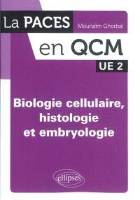 Biologie cellulaire, histologie et embryologie : UE 2