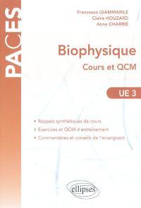 Biophysique UE3 : cours et QCM