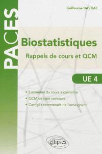 Biostatistiques, UE 4 : rappels de cours et QCM