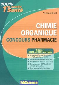 Chimie organique : concours pharmacie