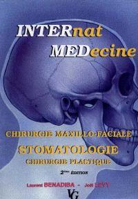 Chirurgie maxillo-faciale, stomatologie, chirurgie plastique