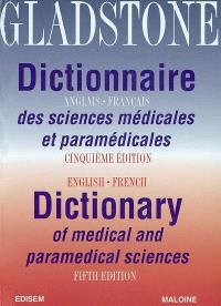 Dictionnaire anglais-français des sciences médicales et paramédicales = English-french dictionary of medical and paramedical sciences