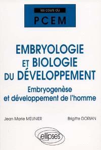 Embryologie et biologie du développement : embryogenèse et développement de l'homme