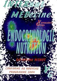 Endocrinologie, nutrition : conforme au nouveau programme 2004