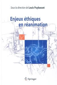 Enjeux éthiques en réanimation