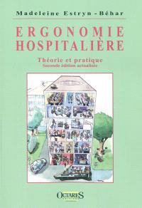 Ergonomie hospitalière : théorie et pratique