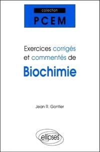 Exercices corrigés et commentés de biochimie : PCEM 1, Pharmacie, DEUG B, classes préparatoires