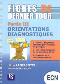 Fiches D4 dernier tour : partie III, orientations diagnostiques : conforme au programme de l'ECN