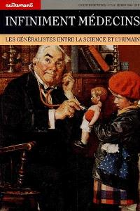 Infiniment médecins : les généralistes entre la science et l'humain