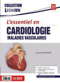 L'essentiel en cardiologie, maladies vasculaires
