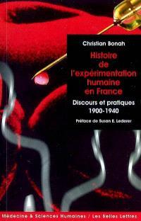 L'expérimentation humaine : discours et pratiques en France, 1900-1940