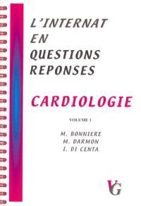 L'internat en questions réponses. Volume 1, Cardiologie