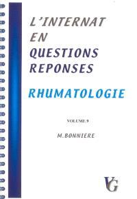 L'internat en questions réponses. Volume 9, Rhumatologie