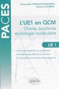 L'UE1 en QCM : chimie, biochimie et biologie moléculaire