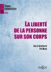 La liberté de la personne sur son corps : organisé le 8 janvier 2010, au Centre des congrès de Chambéry