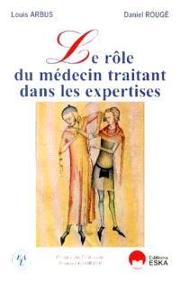 Le rôle du médecin traitant dans les expertises