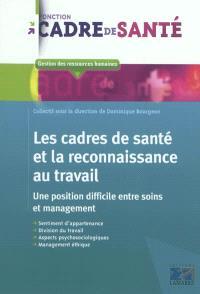 Les cadres de santé et la reconnaissance au travail : une position difficile entre soins et management