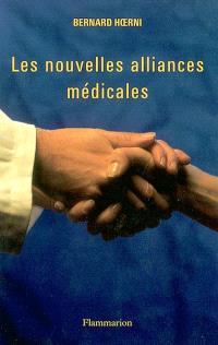 Les nouvelles alliances médicales