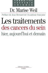 Les traitements des cancers du sein : hier, aujourd'hui et demain