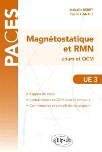 Magnétostatique et RMN, UE3 : cours et QCM
