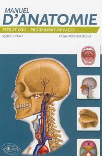 Manuel d'anatomie : tête et cou : programme de PACES