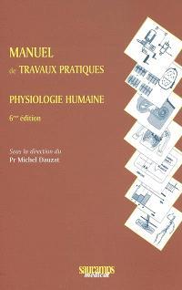 Manuel de travaux pratiques de physiologie humaine : deuxième année du premier cycle des études médicales