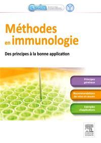 Méthodes en immunologie : des principes aux bonnes applications