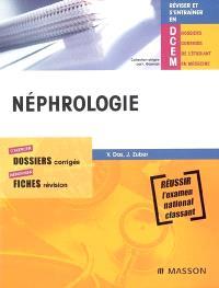 Néphrologie : dossiers corrigés, fiches révision