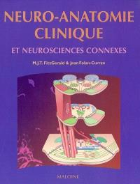 Neuro-anatomie clinique et neurosciences connexes