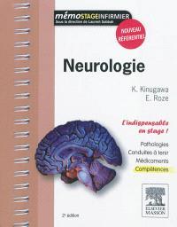 Neurologie : pathologies, conduites à tenir, médicaments, compétences : l'indispensable en stage !