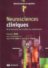 Neurosciences cliniques : de la perception aux troubles du comportement