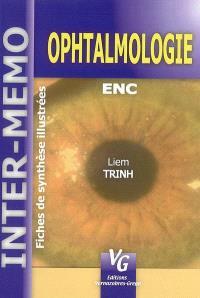 Ophtalmologie : fiches de synthèse illustrées