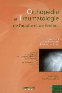 Orthopédie et traumatologie de l'adulte et de l'enfant : enseignement du deuxième cycle des études médicales : épreuve classante nationale