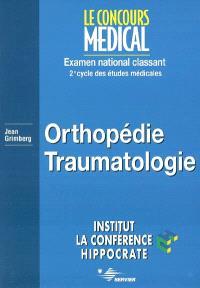 Orthopédie traumatologie : examen national classant, 2e cycle des études médicales