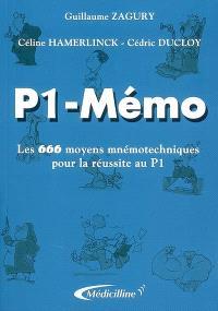 P1-mémo : les 666 moyens mnémotechniques pour la réussite au P1