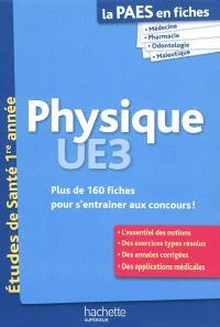 Physique UE3 : plus de 160 fiches pour s'entraîner aux concours !