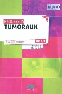 Processus tumoraux : nouveau référentiel : UE 2.9