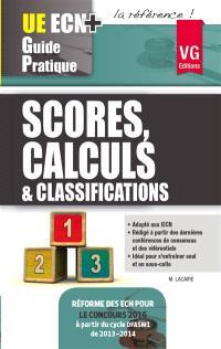 Scores, calculs & classifications : réforme des ECN pour le concours 2016 à partir du cycle DFASM1 de 2013-2014