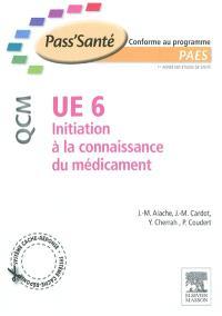 UE 6 initiation à la connaissance du médicament