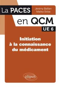 UE 6, initiation à la connaissance du médicament