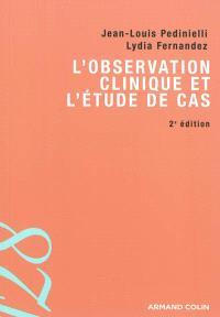 L'observation clinique et l'étude de cas