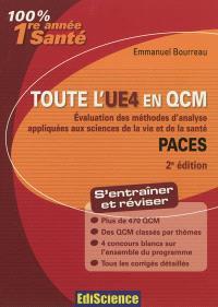 Toute l'UE4 en QCM, PACES : évaluation des méthodes d'analyse appliquées aux sciences de la vie et de la santé