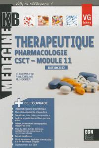 Thérapeutique : pharmacologie, module 11, CSCT