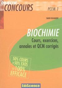 Biochimie PCEM 1 : cours, exercices, annales et QCM corrigés
