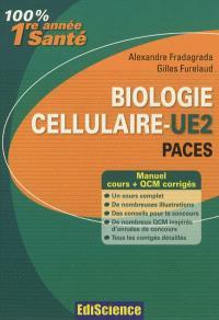 Biologie cellulaire, PACES UE2 : manuel cours + QCM corrigés