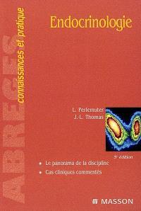 Endocrinologie : le panorama de la discipline, cas cliniques commentés